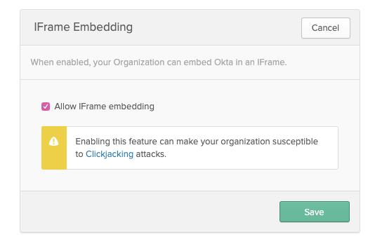 Okta - Enabling IFrame Embedding