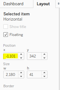Use Tableau's Layout pane to move entire horizontal container off the dashboard